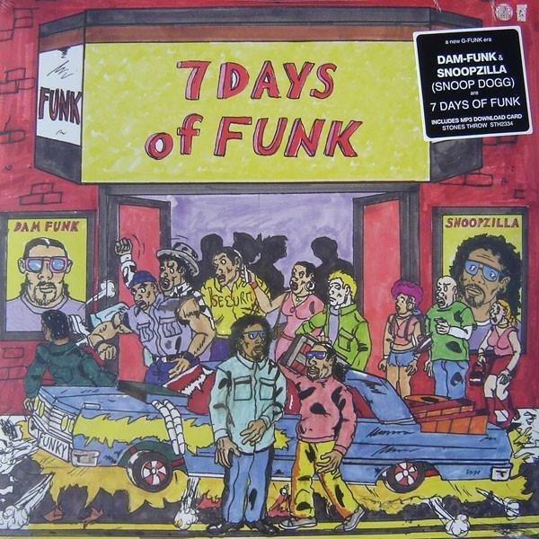 7 DAYS OF FUNK & DAM-FUNK & SNOOPZILLA 7 Days Of Funk LP