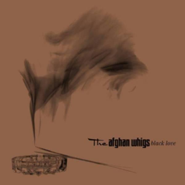 AFGHAN WHIGS Black Love (20Th Anniversary Edition) LP