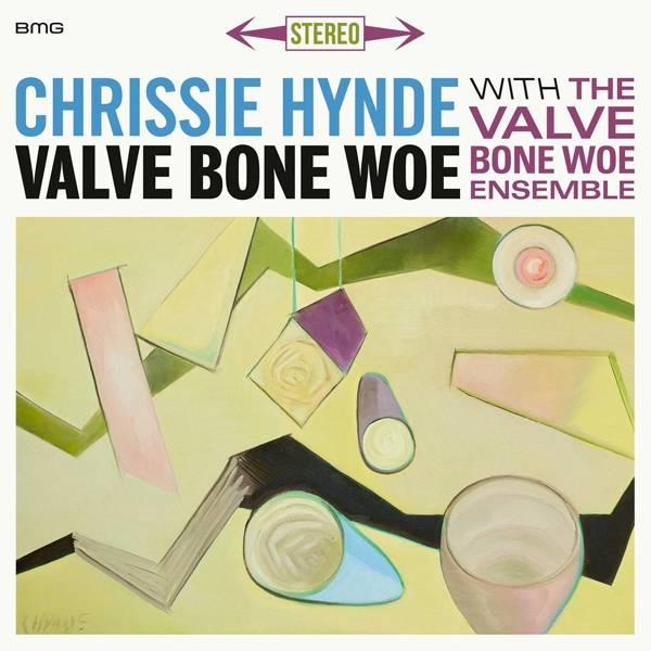 CHRISSIE HYNDE & THE VALVE BONE WOE ENSEMBLE Valve Bone Woe 2LP