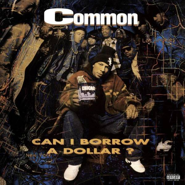 COMMON Can I Borrow a Dollar LP