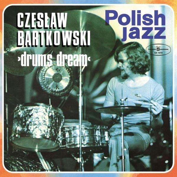CZESLAW BARTKOWSKI Drums Dream (POLISH Jazz) LP