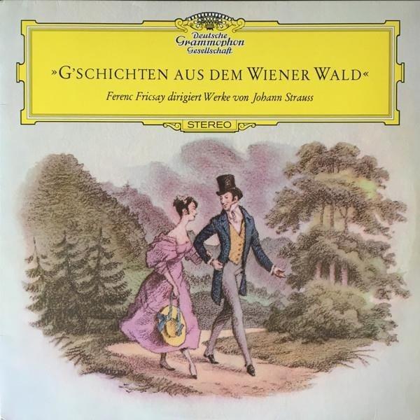 FERENC FRICSAY Gschichten Aus Dem Weiner Wald (JOHANN Strauss) LP