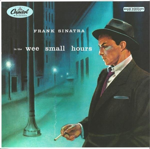 FRANK SINATRA In The Wee Small Hours LTD LP