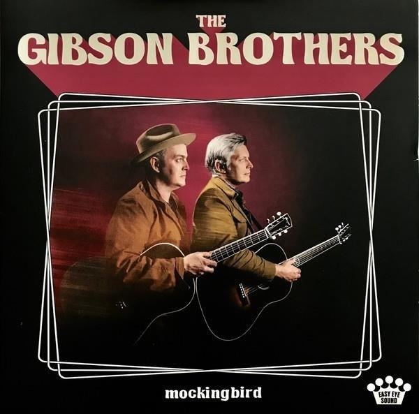 GIBSON BROTHERS Mockingbird LP