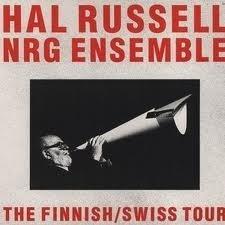 HAL RUSSELL / NRG ENSEMBLE The Finnish / Swiss Tour LP
