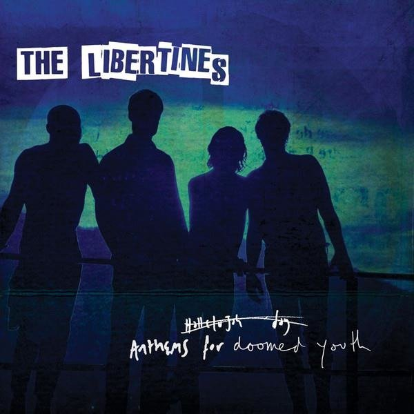 LIBERTINES Anthems For Doomed Youth LP