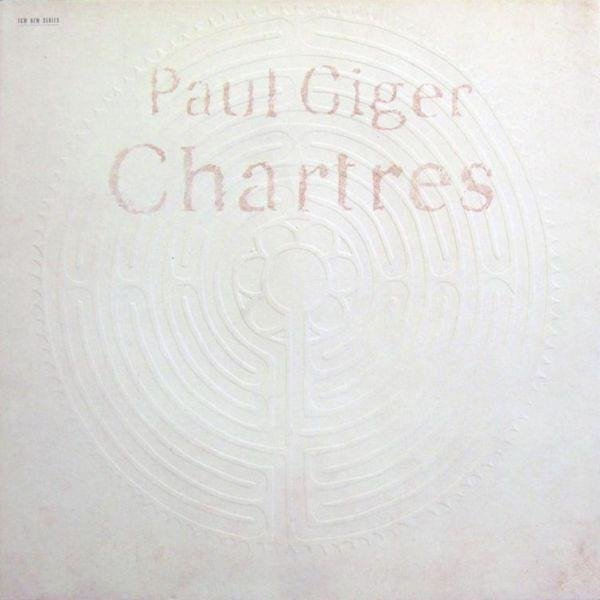 PAUL GIGER Chartres LP