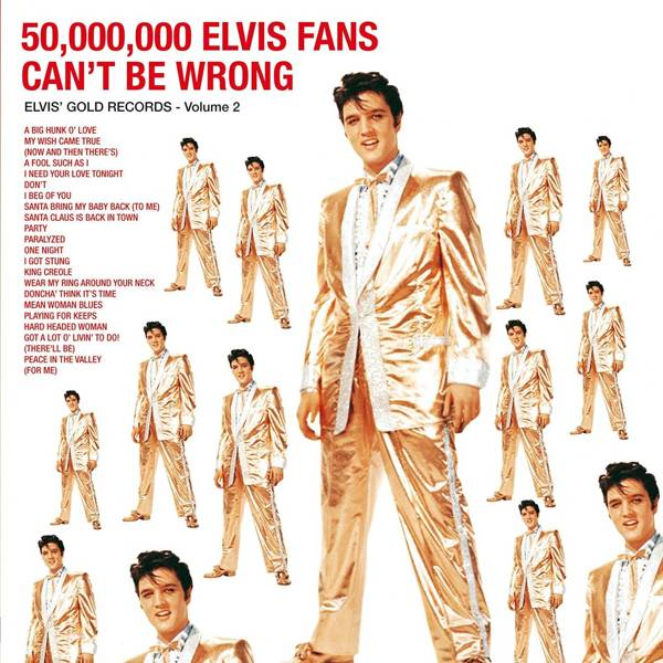 PRESLEY, ELVIS 50.000.000 Elvis Fans Can't Be Wrong LP