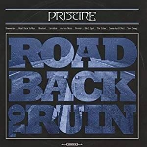 PRISTINE Road Back To Ruin LP