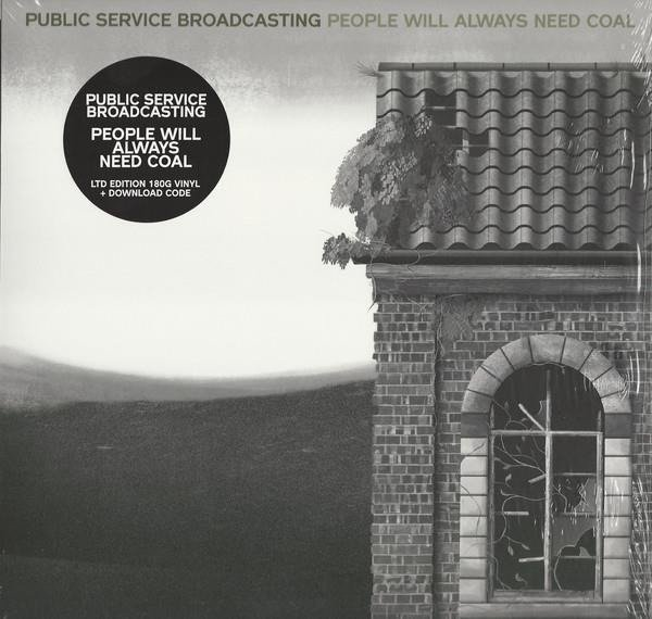 PUBLIC SERVICE BROADCASTING People Will Always Need Coal RSD LP