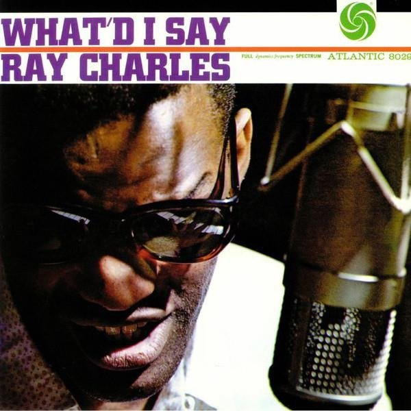 RAY CHARLES What'd I Say (MONO) LP