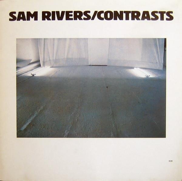SAM RIVERS Contrasts (REEDYCJA) LP