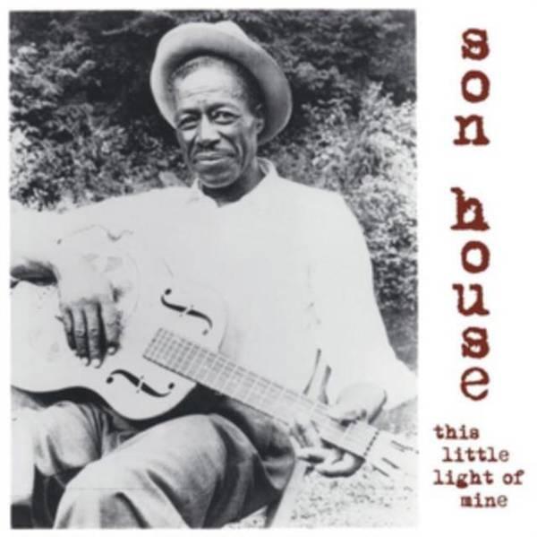 SON HOUSE This Little Light Of Mine LP