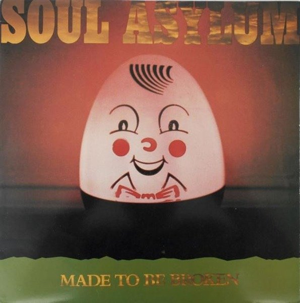 SOUL ASYLUM Made To Be Broken LP
