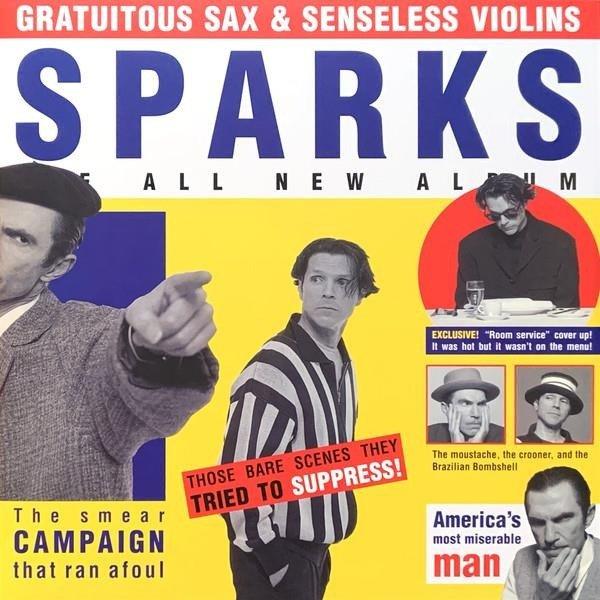 SPARKS Gratuitous Sax & Senseless Violins LP