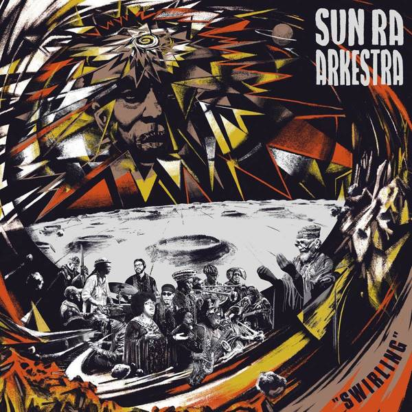 SUN RA AND HIS ARKESTRA Swirling LIMITED EDITION 2LP