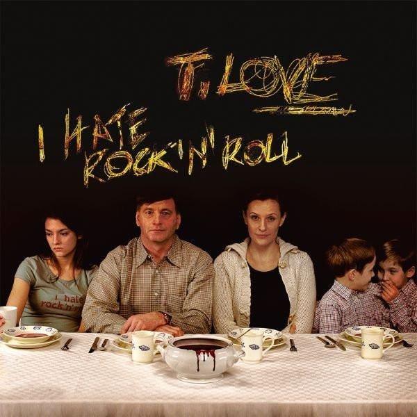 T.LOVE I Hate Rock'n'roll 2LP