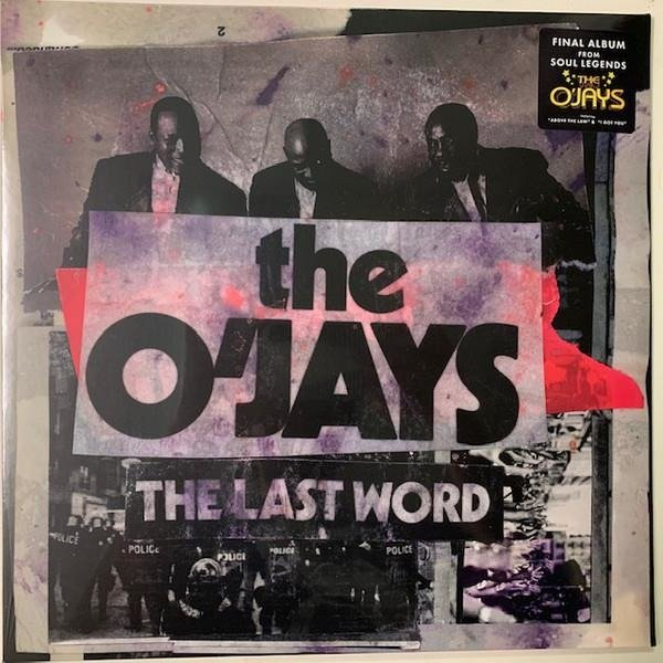 THE O'JAYS The Last Word LP