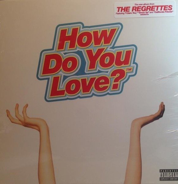 THE REGRETTES How Do You Love? LP