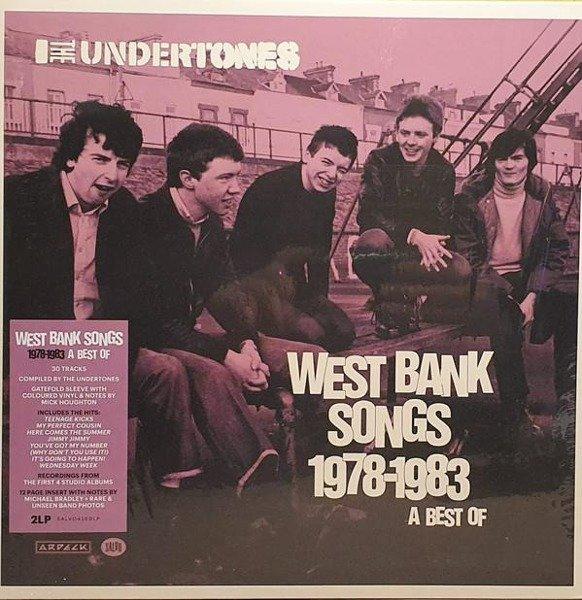 THE UNDERTONES West Bank Songs 1978-1983: A Best Of 2LP