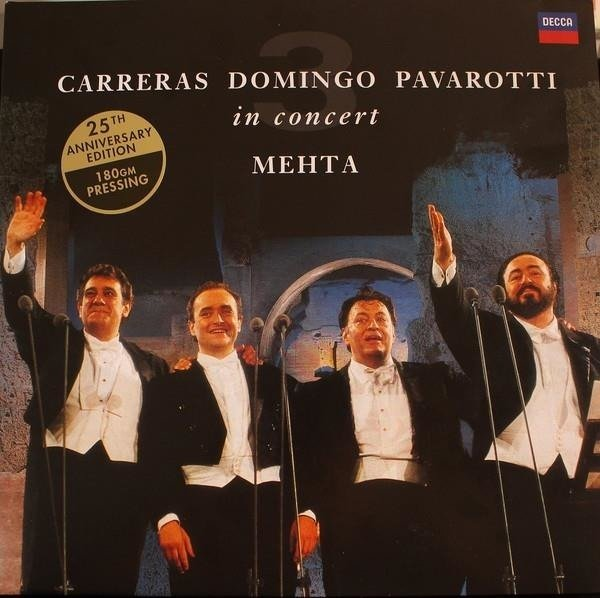 THREE TENORS Carreras Domingo Pavarotti In Concert Rome 1990 25th Anniversary Edition LP