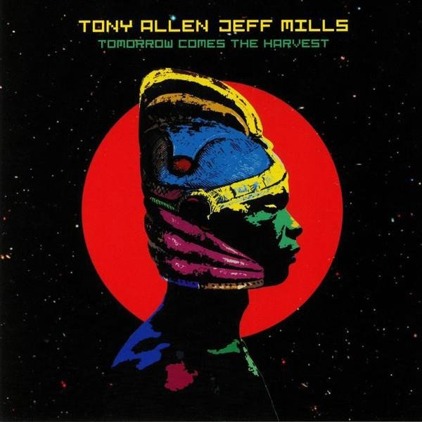 TONY ALLEN & JEFF MILLS Tomorrow Comes The Harvest LP
