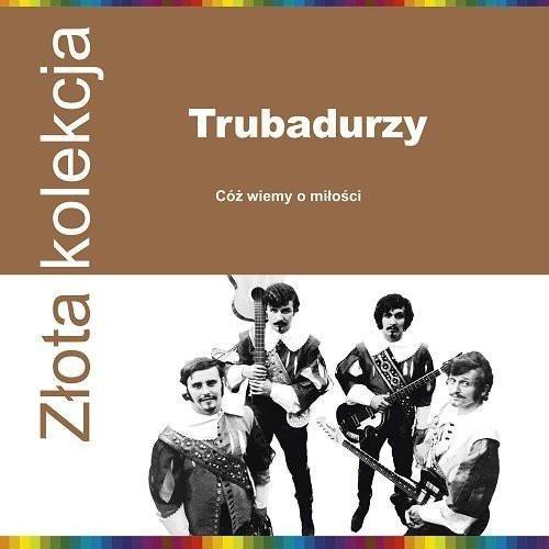 TRUBADURZY Zlota Kolekcja LP