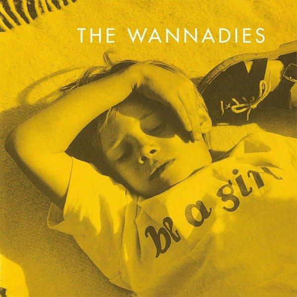 WANNADIES Be a Girl LP