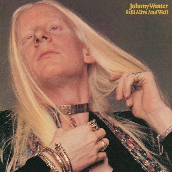 WINTER, JOHNNY Still Alive and Well LP