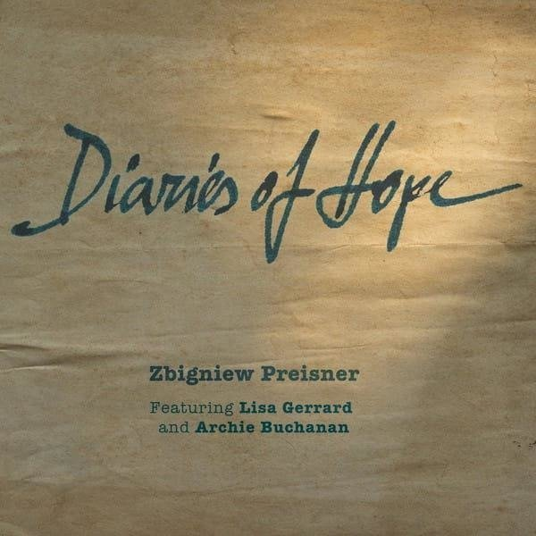 ZBIGNIEW PREISNER FEAT LISA GERRARD AND ARCHIE BUCHANAN Diaries Of Hope 2LP