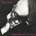 ELTON JOHN Sleeping With The Past. LP