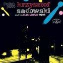 KRZYSZTOF SADOWSKI AND HIS HAMMOND ORGAN Krzysztof Sadowski And His Hammond Organ LP POLISH JAZZ